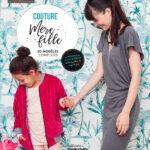 COUTURE MÈRE-FILLE, PAR FROU-FROU ET LES EDITIONS MARIE CLAIRE